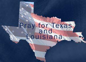 Pray for Texas & Louisiana